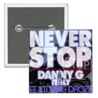 Danny G Italy feat DROZE Never Stop  Cover Art pin