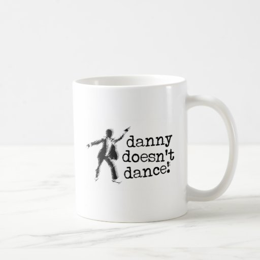 Danny no baila tazas de café