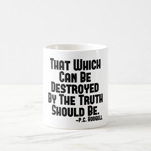 Daños de la verdad tazas de café