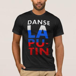 Danse La Putin T-Shirt
