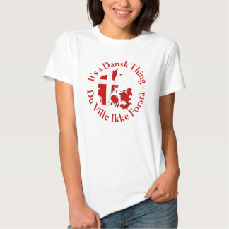 Dansk [Denmark] Thing T-shirt