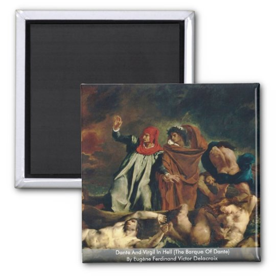 Dante And Virgil In Hell (The Barque Of Dante) Magnet