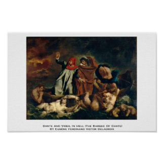 Dante And Virgil In Hell (The Barque Of Dante) Poster