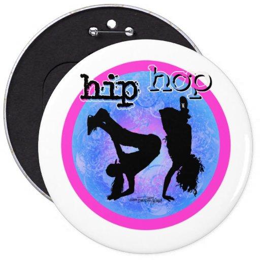 Danza - botón de los chicas de Hip Hop Pin Redondo De 6 Pulgadas