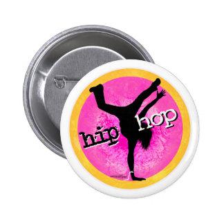 Danza - botón rosado del chica de Hip Hop Pin Redondo De 2 Pulgadas