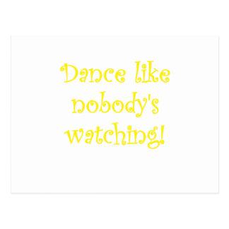 Danza como la observación de Nobodys Tarjeta Postal