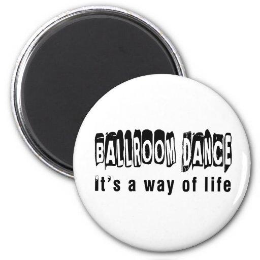 Danza de salón de baile es una manera de vida imán redondo 5 cm