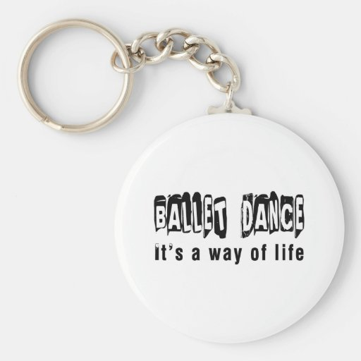 Danza del ballet es una manera de vida llavero