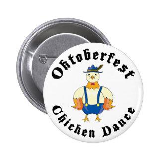 Danza del pollo de Oktoberfest Pin Redondo De 2 Pulgadas