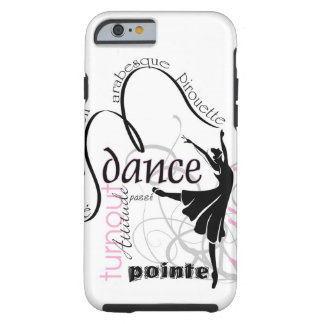 Danza en el caso de Pointe Funda De iPhone 6 Tough
