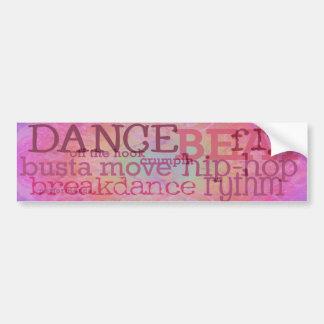 Danza - pegatina para el parachoques rosada de Hip Pegatina De Parachoque