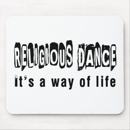 Danza religiosa es una manera de vida alfombrillas de ratones