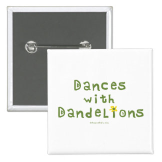 Danzas con los dientes de león pins