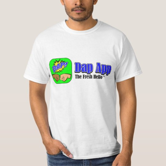 DAP APP TAGLINE - CUSTOMIZABLE T-Shirt
