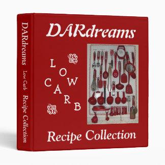 DARdreams Low Carb Recipe Collection I 3 Ring Binder
