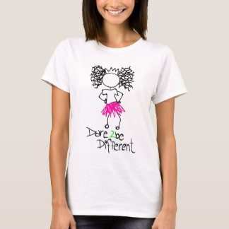 Dare 2 be different T-Shirt
