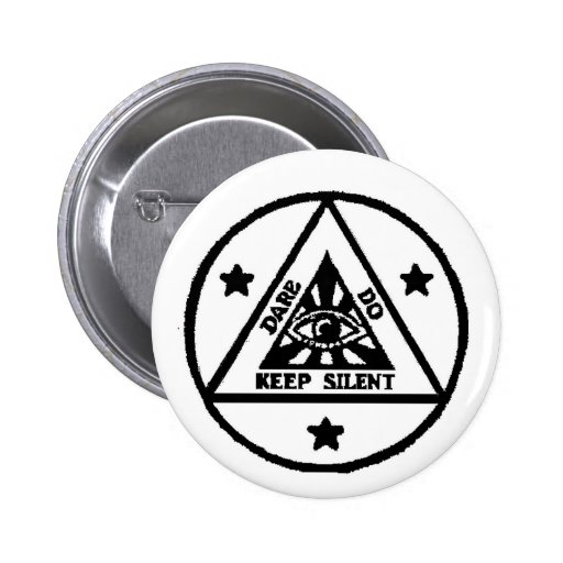 Dare. Do. Keep Silent! The Sorceror's Code! 2 Inch Round Button
