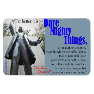 Dare Mighty Things Magnet