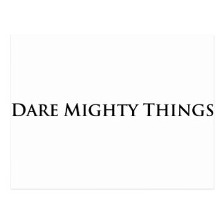 Dare Mighty Things Postcard
