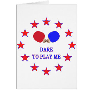Dare Play Me Ping Pong Card
