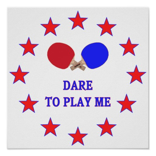 Dare Play Me Ping Pong Poster