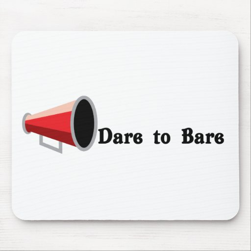 Dare to Bare Mousepads