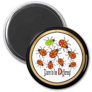 Dare to be Different 2 Inch Round Magnet