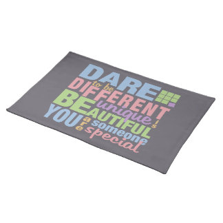 Dare To Be Different custom placemats