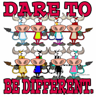 DARE TO BE DIFFERENT funny COWS Photo Cut Out