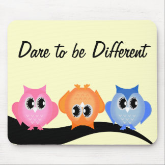 Dare to be Different Hoot Owls Mousepad