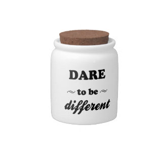 Dare To Be Differernt Candy Jar