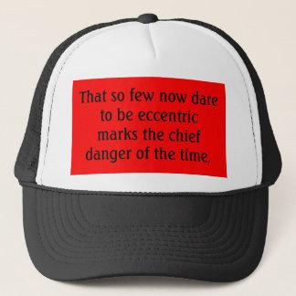 """""""Dare to be Eccentric"""" Hat"""