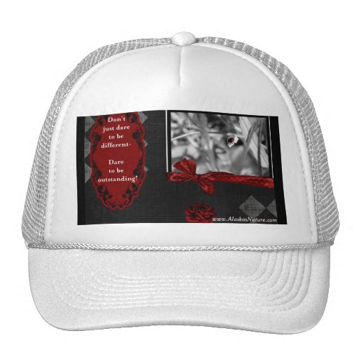 Dare to be.....Hat