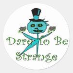 Dare To Be Strange Classic Round Sticker