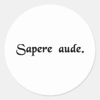 Dare to be wise. classic round sticker