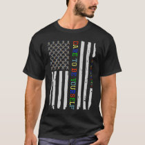 Dare To Be Yourself Autism Awareness American Flag T-Shirt