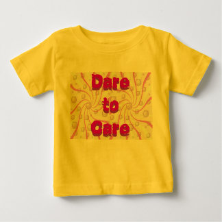 Dare to Care infant shirt