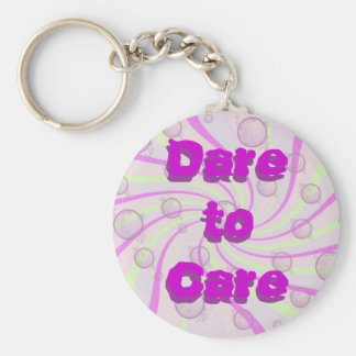 Dare to Care keychain