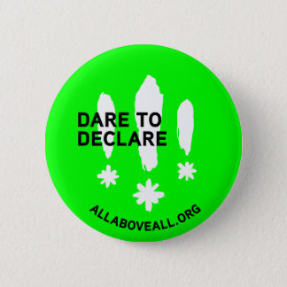 Dare to declare button