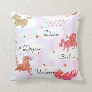 Dare to Dream Be Like a Unicorn Glitter Pattern Throw Pillow
