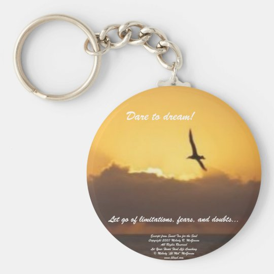 Dare to Dream Keychain