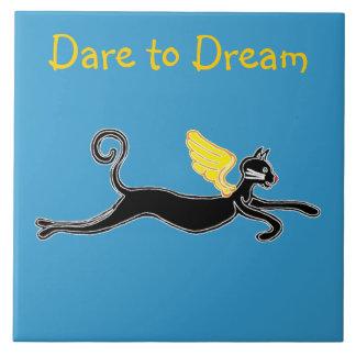 Dare to dream tile