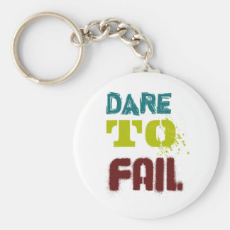 Dare to fail key chain