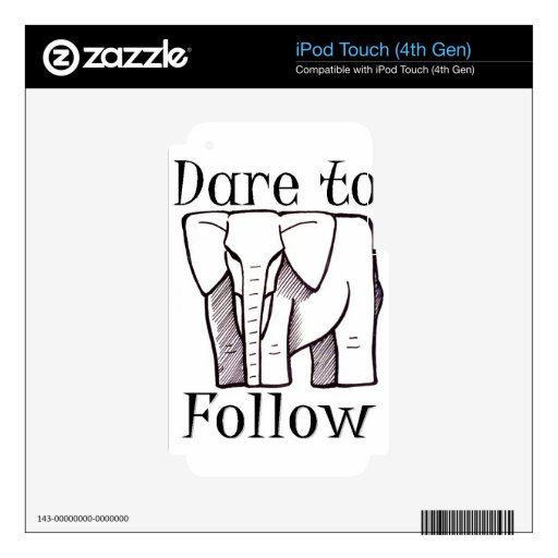 DARE TO FOLLOW logo Decals For iPod Touch 4G