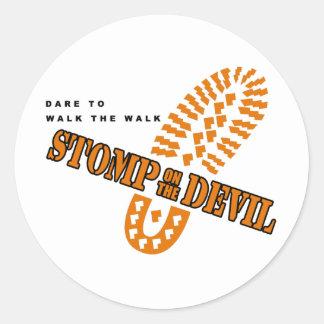 Dare to walk the walk... round sticker