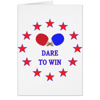 Dare to Win Ping Pong Card