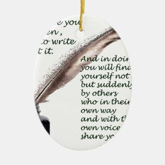 Dare to write ceramic ornament