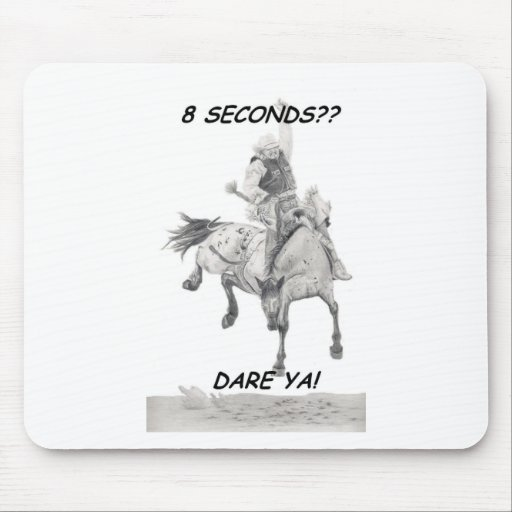 Dare Ya, Saddle bronc Mousepad