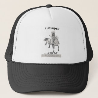 Dare Ya, Saddle bronc Trucker Hat