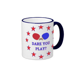 Dare You Play Ping Pong Ringer Mug